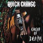 QUICK CHANGE — Circus of Death album cover