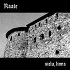 RAATE Sielu, linna album cover