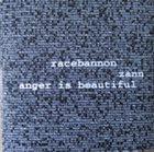 RACEBANNON Racebannon / Zann / Anger Is Beautiful album cover