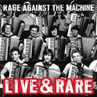 RAGE AGAINST THE MACHINE Live & Rare album cover