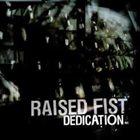 RAISED FIST Dedication album cover