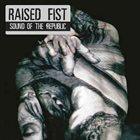 RAISED FIST Sound Of The Republic album cover