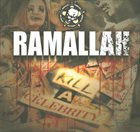 RAMALLAH Kill A Celebrity album cover