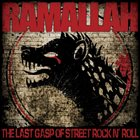 RAMALLAH The Last Gasp Of Street Rock N' Roll album cover