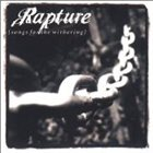 RAPTURE Songs for the Withering album cover