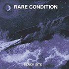 RARE CONDITION Black Site album cover