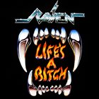RAVEN Life's a Bitch album cover