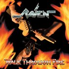 RAVEN Walk Through Fire album cover