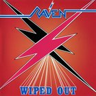 RAVEN Wiped Out album cover