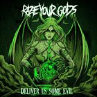 RAZE YOUR GODS Deliver Us Some Evil album cover