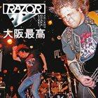 RAZOR Live! Osaka Saikou album cover