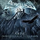 REBELLION — Arise: From Ginnungagap to Ragnarök - The History of the Vikings Volume III album cover