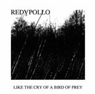 RED APOLLO Like The Cry Of A Bird Of Prey album cover