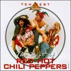 RED HOT CHILI PEPPERS The Best of Red Hot Chili Peppers [EMI Records] album cover