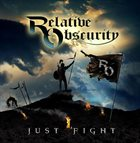 RELATIVE OBSCURITY just Fight album cover