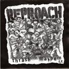 REPROACH Thrash Mayhem E.P. album cover