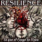 RESILIENCE Lo Que el Fuego se Llevó album cover