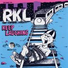 RKL Keep Laughing: The Best of...RKL album cover