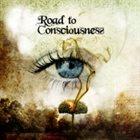ROAD TO CONSCIOUSNESS Road to Consciousness album cover