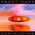 ROYAL HUNT The Mission album cover