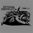 RUIDOSA INMUNDICIA Demo-04 album cover