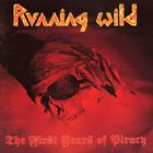 RUNNING WILD The First Years of Piracy album cover
