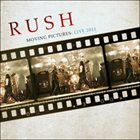 RUSH Moving Pictures: Live 2011 album cover