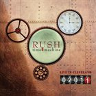 RUSH Time Machine 2011: Live in Cleveland album cover