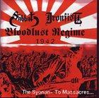 SABBAT Bloodlust Regime 1942 – The Syonan – To Massacres album cover