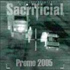 SACRIFICIAL Promo 2005 album cover