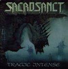 SACROSANCT Tragic Intense album cover