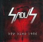 SADUS — DTP Demo 1986 album cover