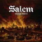 SALEM Dark Days album cover