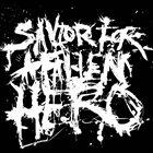 SAVIOR FOR A FALLEN HERO Savior For A Fallen Hero album cover