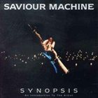 SAVIOUR MACHINE Synopsis album cover