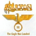 SAXON The Eagle Has Landed III album cover