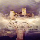 SCANDINAVIAN METAL PRAISE Scandinavian Metal Praise album cover