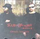 SCARS ON BROADWAY Generic Interview album cover