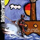 SCHIZOFRANTIK Knight On The Sha album cover