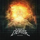SCIENCE OF DEMISE Bloom album cover