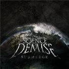 SCIENCE OF DEMISE Submerge album cover