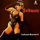 SEDUCER Indecent Exposure album cover