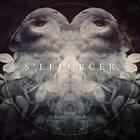 S'EFFORCER Life}•{Less album cover