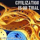 SEKUMPULAN ORANG GILA Civilization Is On Trial album cover