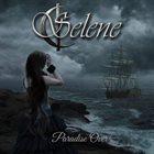 SELENE Paradise Over album cover