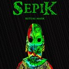 SEPIK Ritual Mask album cover