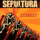 SEPULTURA Nation album cover