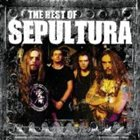 SEPULTURA The Best of Sepultura album cover