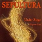 SEPULTURA Under Siege (Regnum Irae) album cover