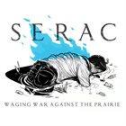SERAC Waging War Against The Prairie album cover